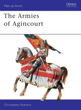 The Armies of Agincourt