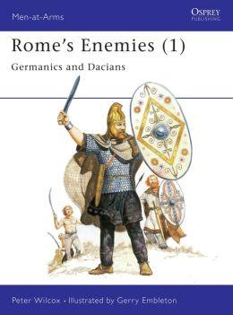 Rome's Enemies 1: Germanics and Dacians