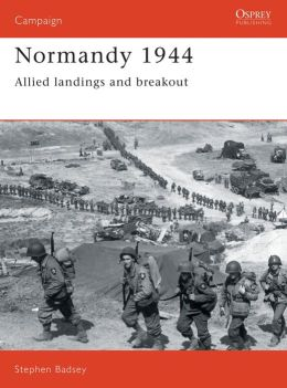 Normandy 1944: Allied Landings and Breakout
