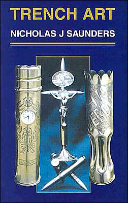 Trench Art: A Brief History and Guide, 1914-1939