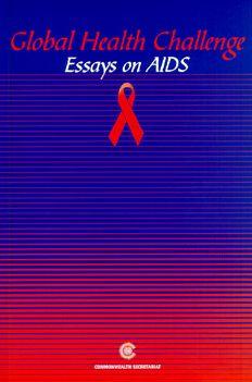 Global Health Challenge: Essays on AIDS