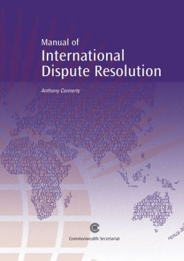 Manual of International Dispute Resolution