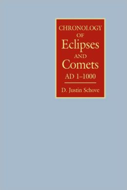 Chronology of Eclipses and Comets AD 1-1000