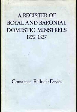 Register of Royal and Baronial Domestic Minstrels 1272-1327
