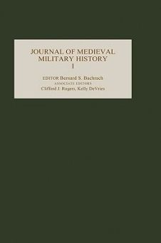Journal of Medieval Military History: Volume I