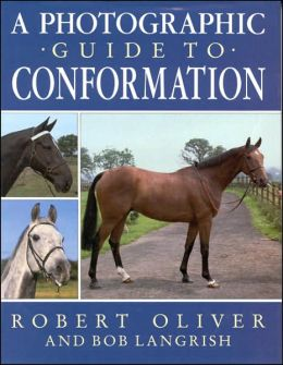 A Photographic Guide to Conformation: New Edition