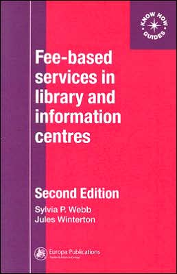 Fee-Based Services in Library and Information Centres