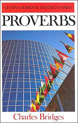 Proverbs (Geneva Commentaries Series)