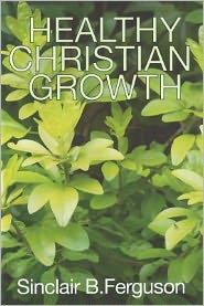 Healthy Christian Growth