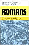 Romans: An Exposition of Chapter 13 - Life in Two Kingdoms