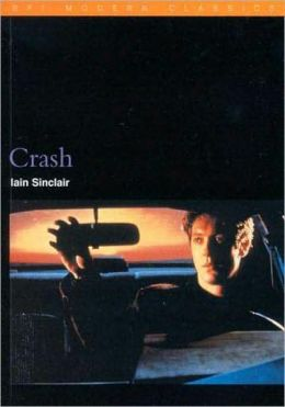 Crash (BFI Modern Clssics)