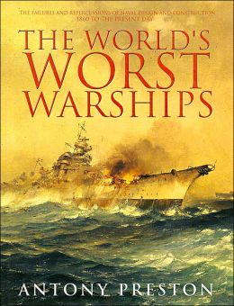 The World's Worst Warships