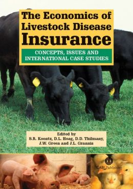 The Economics of Livestock Disease Insurance: Concepts, Issues and International Case Studies