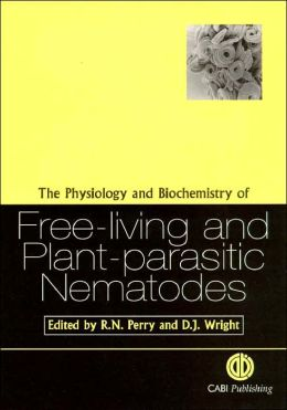 The Physiology and Biochemistry of Free-Living and Plant-Parasitic Nematodes