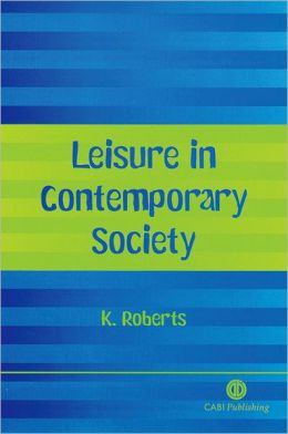 Leisure in Contemporary Society
