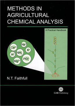 Methods in Agricultural Chemical Analysis: A Practical Handbook