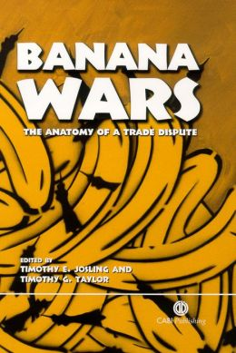 Banana Wars: The Anatomy of a Trade Dispute