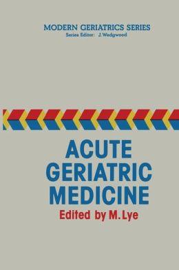 Acute Geriatric Medicine