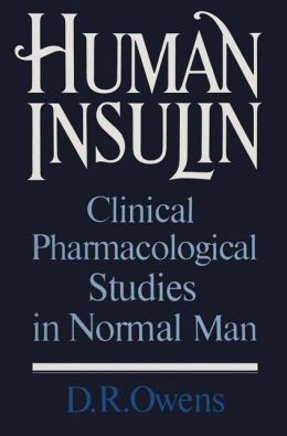 Human Insulin: Clinical Pharmacological Studies in Normal Man