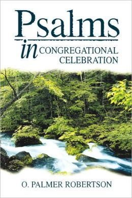 Psalms in Congregational Celebration