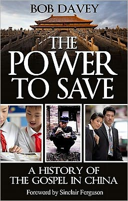 The Power to Save: A History of the Gospel in China