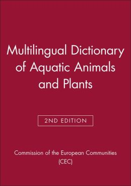 Multilingual Dictionary of Aquatic Animals and Plants