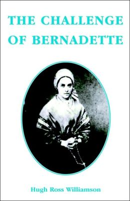 The Challenge Of Bernadette