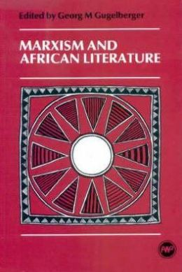 Marxism and African Literature