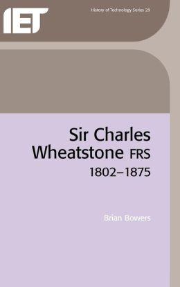 Sir Charles Wheatstone FRS