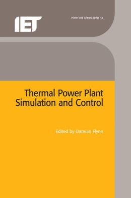 Thermal Power Plant Simulation, Monitoring and Control