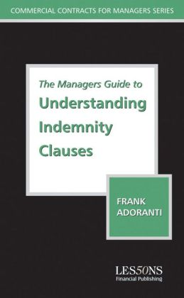The Managers Guide to Understanding Indemnity Clauses