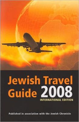 Jewish Travel Guide 2008