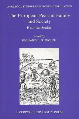 European Peasant Family and Society: Historical Studies