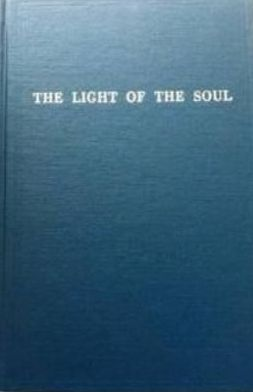 The Light of the Soul: Paraphrase of the Yoga Sutras of Patanjali