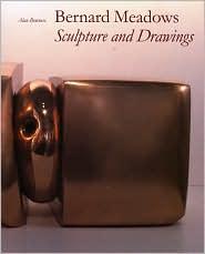 Bernard Meadows: Sculpture and Drawings
