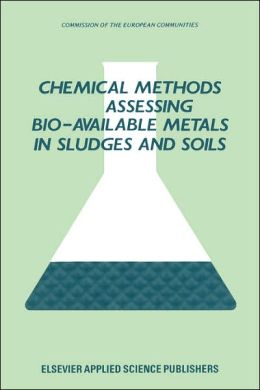 Chemical Methods for Assessing Bio-Available Metals in Sludges and Soils