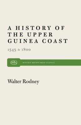 History of the Upper Guinea Coast: 1545-1800