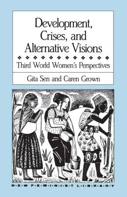 Development, Crises And Alternative Visions