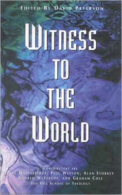 Witness to the World: Papers from the Second Oak Hill College Annual School of Theology
