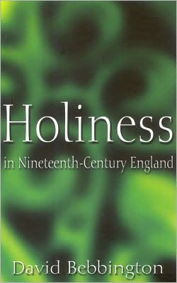 Holiness in Nineteenth Century England