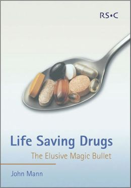 Life Saving Drugs: The Elusive Magic Bullet
