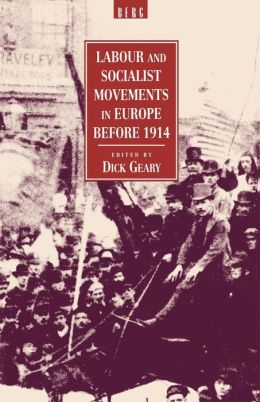 Labour and Socialist Movements in Europe Before 1914