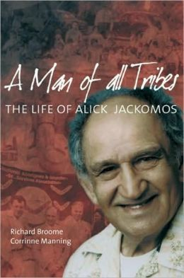 Man of All Tribes: The Life of Alick Jackomos