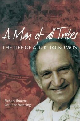 A Man of All Tribes: The Life of Alick Jackomos