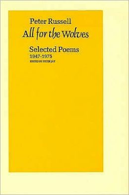 All for the Wolves: Selected Poems 1947-1975