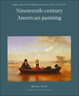 Nineteenth-Century American Painting: The Thyssen-Bornemisza Collection