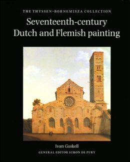 Seventeenth-Century Dutch and Flemish Painting: The Thyssen-Bornemisza Collection