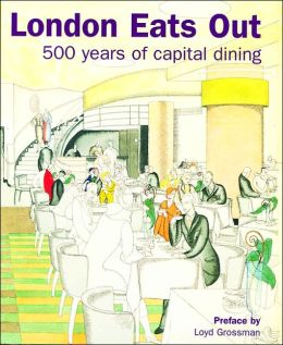 London Eats Out 1500-2000: 500 Years of Capital Dining