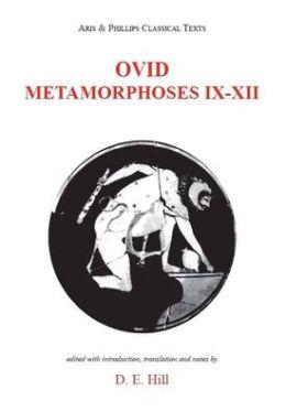 Ovid: Metamorphosis IX-XII