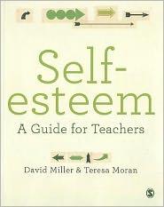Self-esteem: A Guide for Teachers